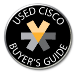 Used Cisco Buyer's Guide